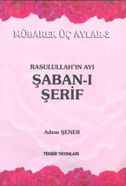 Rasulullahın Ayı Şaban-ı Şerif.pdf
