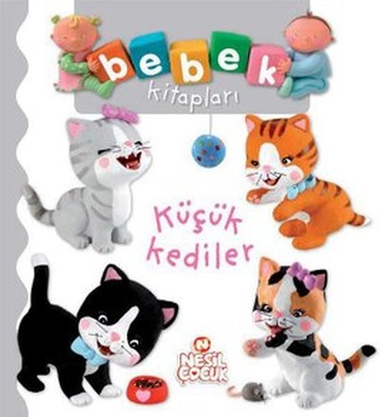 Bebek Kitapları - Küçük Kediler.pdf