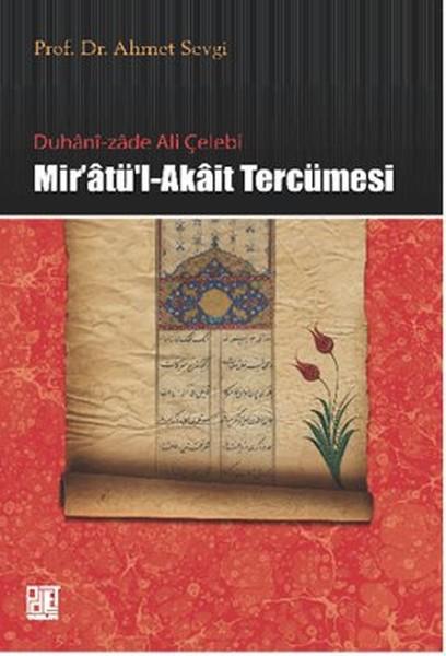 Duhani-zade Ali Çelebi Mir`atü`l-Akait Tercümesi