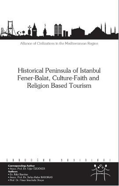 Historical Peninsula of Istanbul Fener - BalatCulture - Faith and Religion Based Tourism.pdf