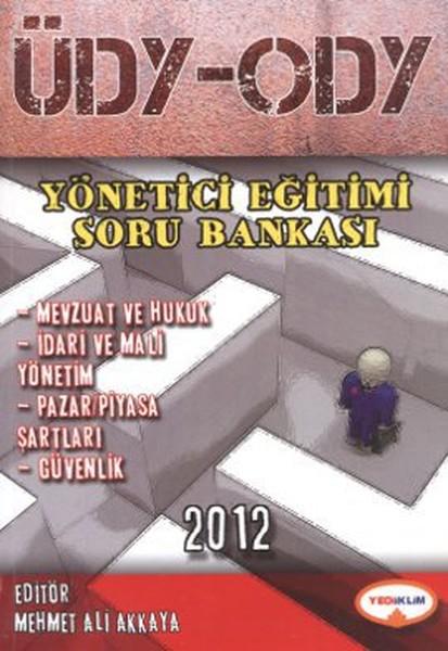 ÜDY - ODY Yönetici Eğitimi Soru Bankası 2012.pdf