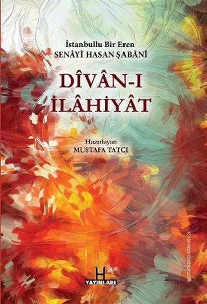 Divan-ı İlahiyat - İstanbullu Bir Eren Senayi Hasan Şabani.pdf