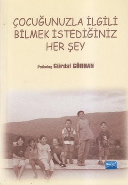 Çocuğunuzla İlgili Bilmek İstediğiniz Her Şey.pdf