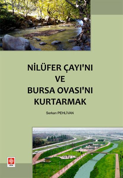Nilüfer Çayını ve Bursa Ovasını Kurtarmak.pdf