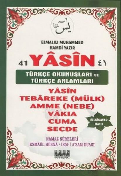 41 Yasin Türkçe Okunuşları ve Türkçe Anlamları (Bilgisayar Hatlı).pdf