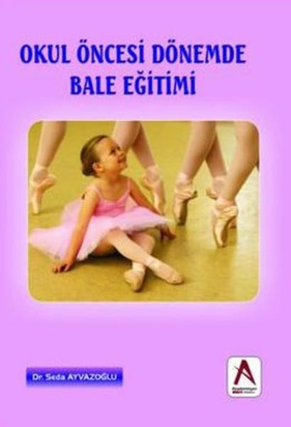 Okul Öncesi Dönemde Bale Eğitimi.pdf