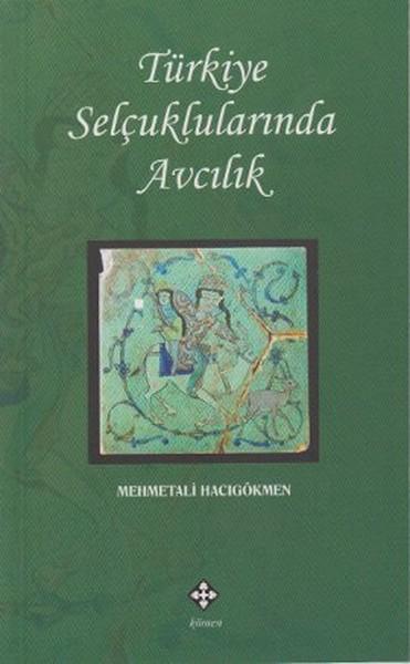Türkiye Selçuklularında Avcılık.pdf