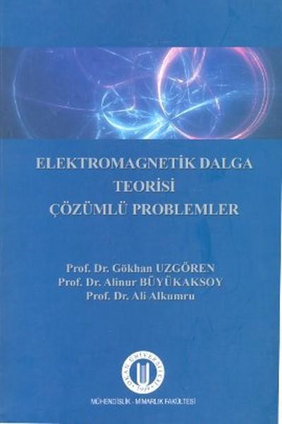 Elektromagnetik Dalga Teorisi Çözümlü Problemler.pdf