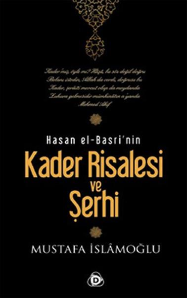 Hasan El Basrinin Kader Risalesi ve Şerhi.pdf