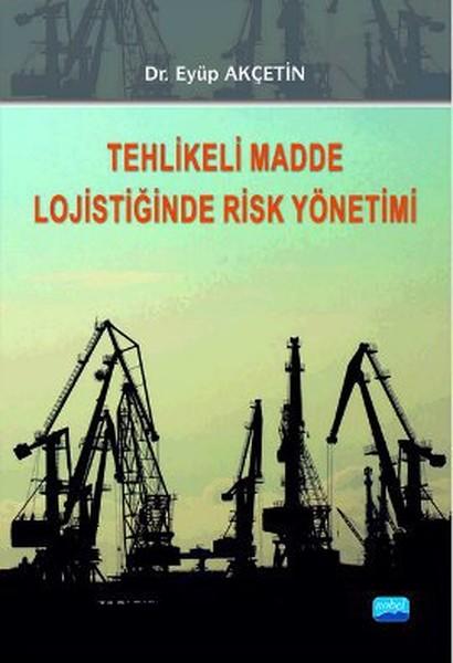 Tehlikeli Madde Lojistiğinde Risk Yönetimi.pdf