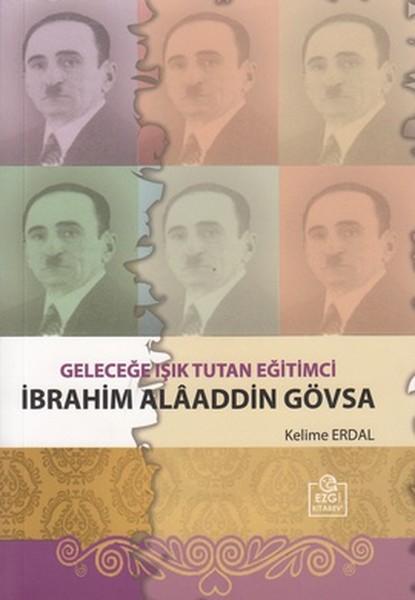 Geleceğe Işık Tutan Eğitimci İbrahim Alaaddin Gövsa.pdf