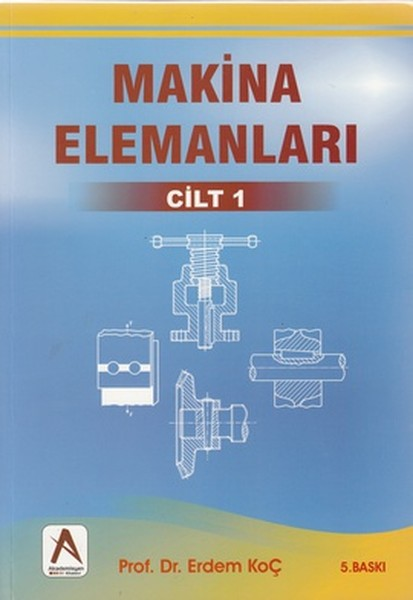 Makina Elemanları Cilt: 1.pdf