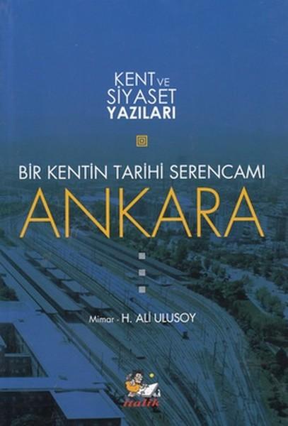 Bir Kentin Tarihi Serencamı Ankara.pdf