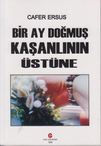 Bir Ay Doğmuş Kaşanlının Üstüne.pdf