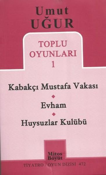 Toplu Oyunları 1 - Kabakçı Mustafa Vakası - Evham - Huysuzlar Kulübü.pdf