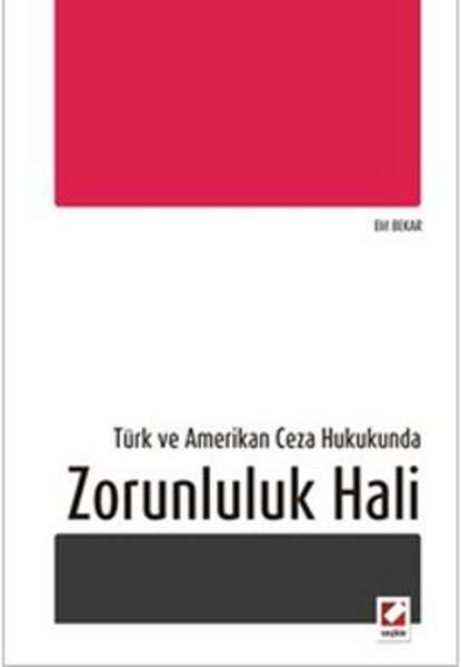 Türk ve Amerikan Ceza Hukukunda Zorunluluk Hali.pdf