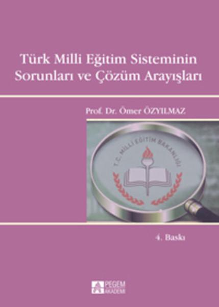 Türk Milli Eğitim Sisteminin Sorunları ve Çözüm Arayışları.pdf