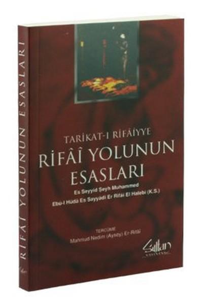 Tarikat-ı Rifaiyye - Rifai Yolunun Esasları.pdf