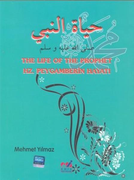 The Life Of The Prophet - Hz. Peygamberin Hayatı.pdf