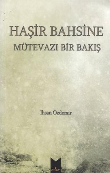 Haşir Bahsine Mütevazi Bir Bakış.pdf