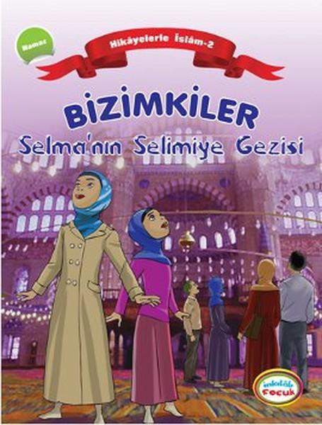 Bizimkiler Selmanın Selimiye Gezisi.pdf