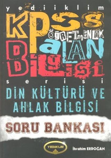 2013 KPSS Öğretmenlik Alan Bilgisi Din Kültürü ve Ahlak Bilgisi Soru Bankası.pdf