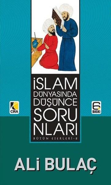 İslam Dünyasında Düşünce Sorunları.pdf