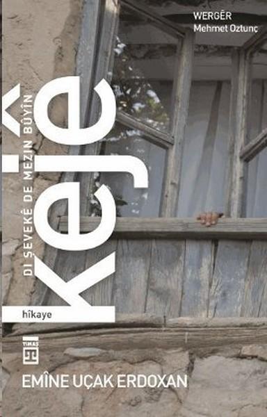 Keje: Dı Şeveke De Mezin Buyin.pdf