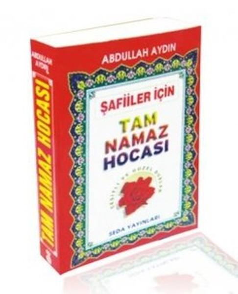 Şafiiler İçin Tam Namaz Hocası.pdf