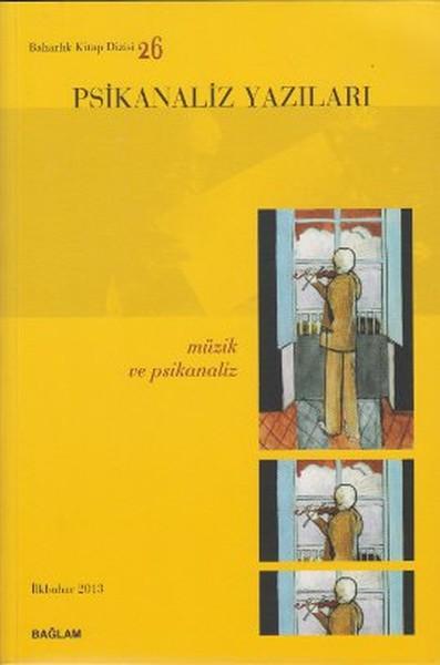 Psikanaliz Yazıları 26 - Müzik ve Psikanaliz.pdf