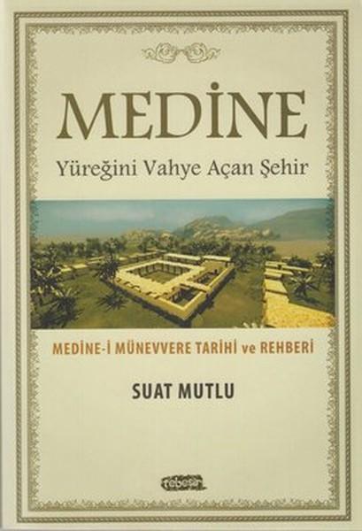 Medine - Yüreğini Vahye Açan Şehir.pdf