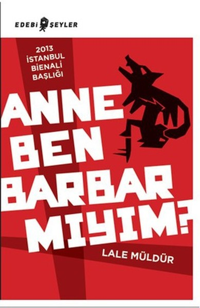 Anne Ben Barbar Mıyım?.pdf