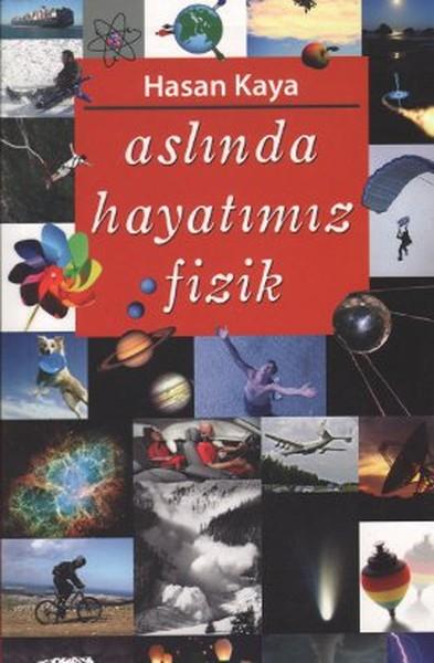 Aslında Hayatımız Fizik.pdf