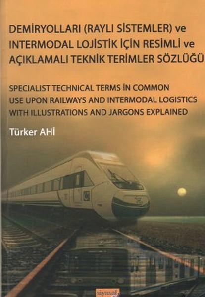 Demiryolları (Raylı Sistemler) ve Intermodal Lojistik İçin Resimli ve Açıklamalı Teknik Resimler Söz.pdf