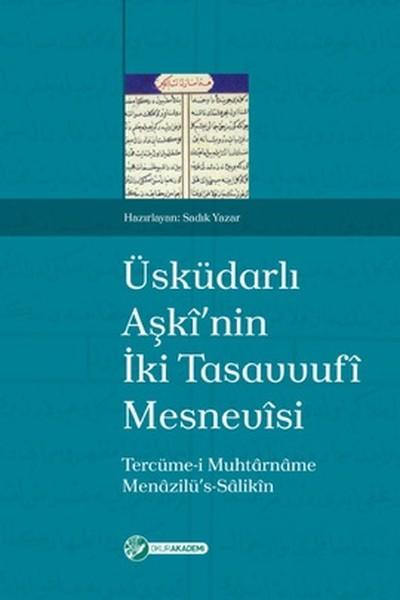 Üsküdarlı Aşkinin İki Tasavvufi Mesnevisi.pdf