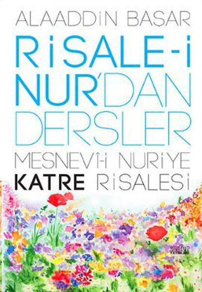 Risale-i Nurdan Dersler 2- Mesnevi-i Nuriye Katre Risalesi.pdf