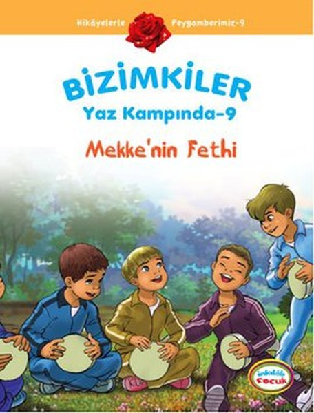 Bizimkiler Yaz Kampında 9 - Mekkenin Fethi.pdf