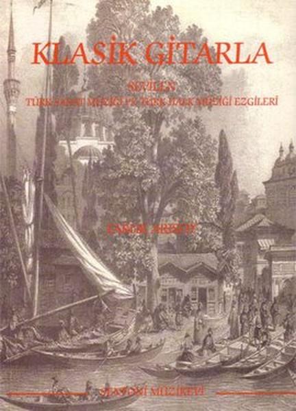 Klasik Gitarla Sevilen Türk Sanat Müziği ve Türk Halk Müziği Ezgileri.pdf