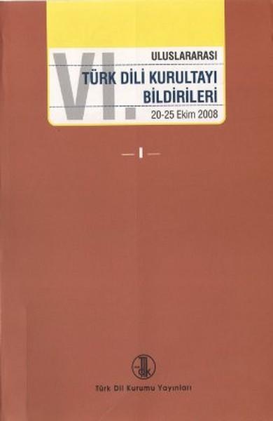 6. Uluslararası Türk Dil Kurultayı Bildirileri (4 Cilt Takım).pdf