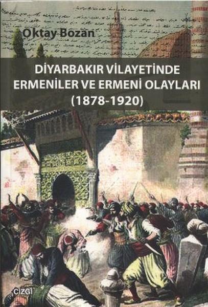 Diyarbakır Vilayetinde Ermeniler ve Ermeni Olayları.pdf