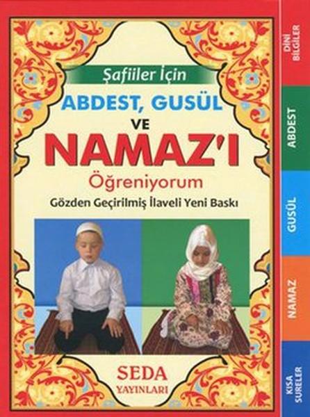 Şafiiler İçin Abdest Gusül ve Namazı Öğreniyorum (Çanta Boy - Kod: 136).pdf