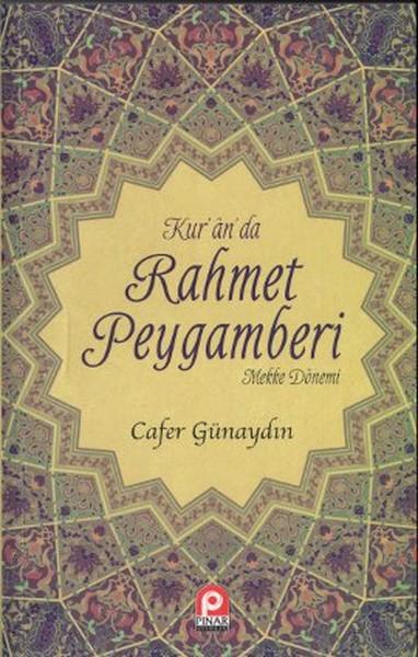 Kur`an`da Rahmet Peygamberi (2 Cilt Takım)