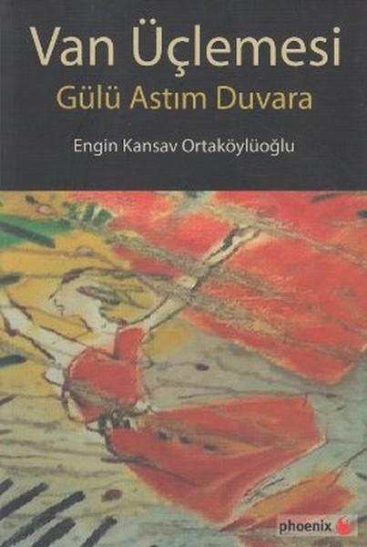 Van Üçlemesi - Gülü Astım Duvara.pdf