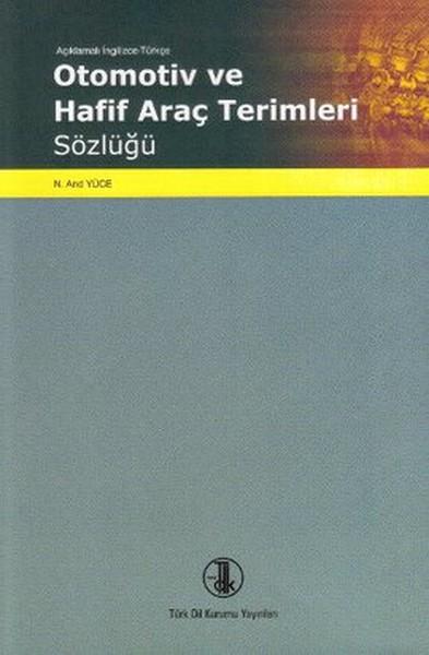 Açıklamalı İngilizce Türkçe Otomotiv ve Araç Terimleri Sözlüğü.pdf