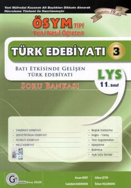 LYS 11. Sınıf ÖSYM Tipi Yeni Nesil Öğreten Türk Edebiyatı 3 Soru Bankası.pdf