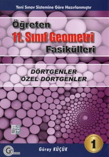 Öğreten 11. Sınıf Geometri Fasikülleri - Dörtgenler, Özel Dörtgenler 1.pdf