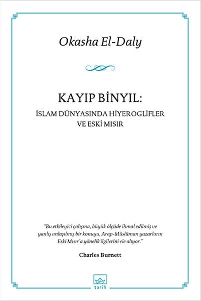 Kayıp Binyıl - İslam Dünyasında Hiyeroglifler ve Eski Mısır.pdf