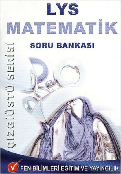 Matematik LYS Soru Bankası - Çizgiüstü Serisi.pdf
