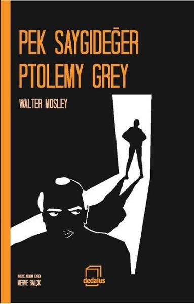 Pek Saygıdeğer Ptolemy Grey.pdf