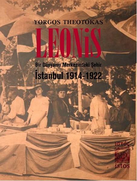 Leonis - Bir Dünyanın Merkezindeki Şehir: İstanbul 1914-1922.pdf